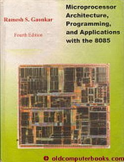 reference books microprocessor 8085 microprocessor architecture programming applications