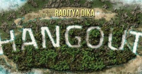 film single raditya dika download bluray download film raditya dika hangout 2016 webdl download