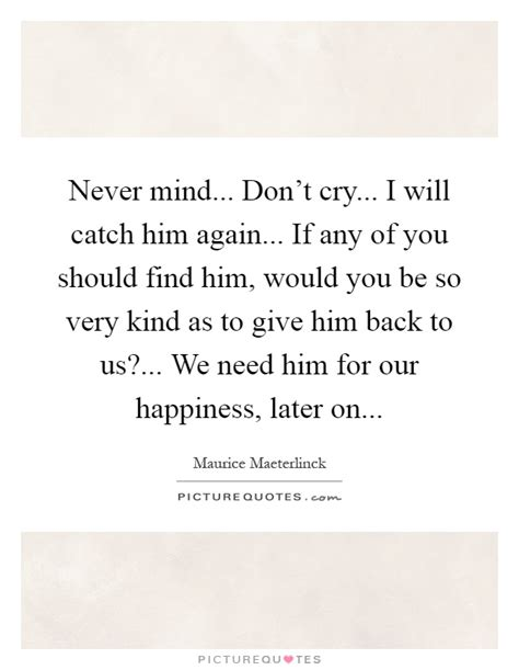 we don t cry we try back to school we don t cry we try play your horn volume 1 books maurice maeterlinck quotes sayings 65 quotations