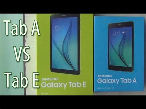 samsung tablet or which is better samsung galaxy tab a vs tab e which is better