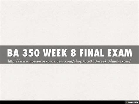 Mba 5110 8 Week 8 Assignment by Ba 350 Week 8