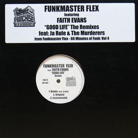 faith evans good life remix mp3 download funkmaster flex feat faith evans good life remix