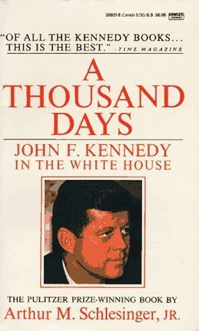 biography of john f kennedy summary lee valhalla ny s review of a thousand days john f
