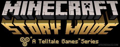 download game minecraft mod apk data minecraft story mode mod apk obb data all episodes 1