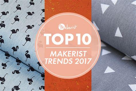 2017 diy trends makerist selbermachen leicht gemacht