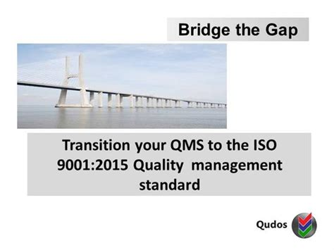 Transitiontoiso9001 2015 Authorstream Bridging The Gap Powerpoint Template