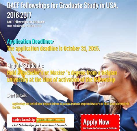 Scholarship Position Newsletter Baef Fellowships For Graduate Study In Usa 2016 2017 Scholarship 2017 2018