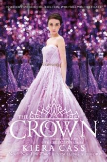 000758024x the crown the selection the crown by cass kiera 9780007580248 brownsbfs