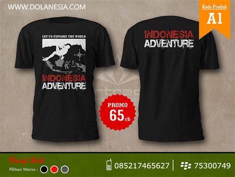 Kaos Trvd Indonesia 1 Tx jual kaos adventure indonesia murah doyan jalan tour tahun 2018