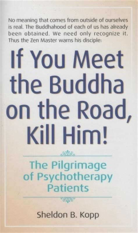 kuda meets the buddha books if you meet the buddha on the road kill him the