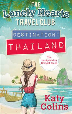 the lonely hearts hotel a novel books destination thailand the lonely hearts travel club book