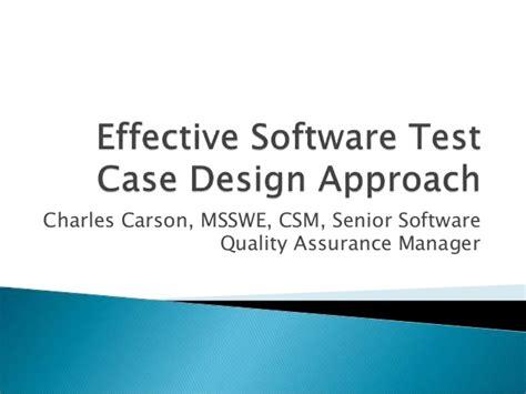 design effectiveness testing effective software test case design approach