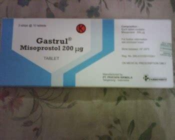 Obat Noprostol Dan Gastrul Obat Penggugur Janin Pasti Tuntas Gastrul Dan Saya Akan