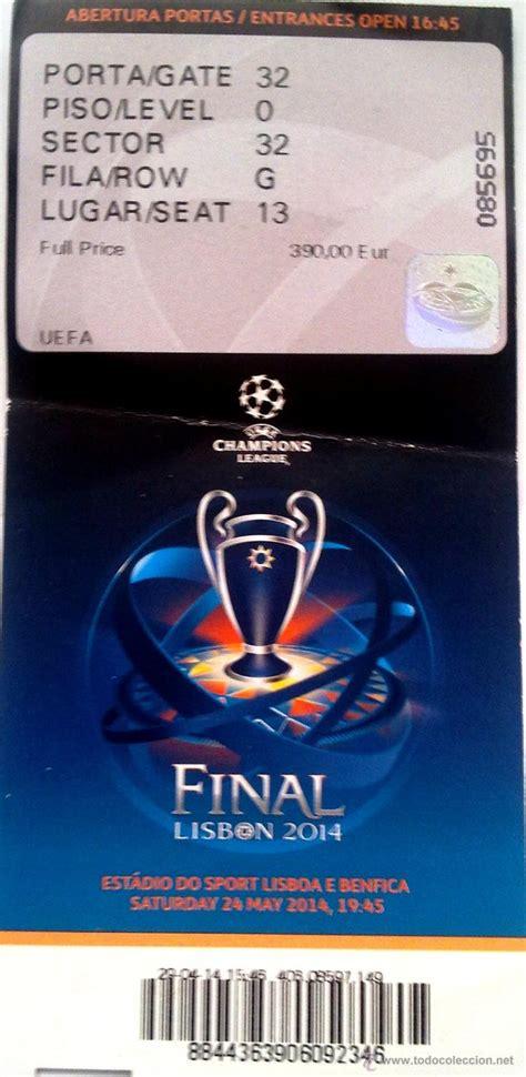 entradas valencia real madrid 2014 entrada final chions copa de europa 2014 rea comprar