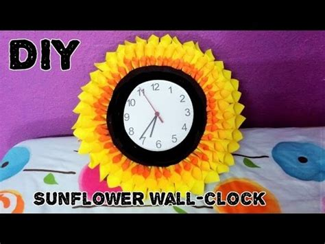 How To Make A Clock Out Of Paper - diy blooming sunflower wall clock