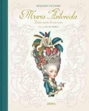 maria antonieta diario secreto 8426399983 maria antonieta diario secreto de una reina agapea libros urgentes