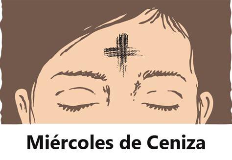 imagenes catolicas miercoles de ceniza quot 191 qu 233 es el mi 233 rcoles de ceniza quot apostas 237 a al d 237 a