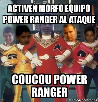 Power Rangers Meme Generator - meme personalizado activen morfo equipo power ranger al