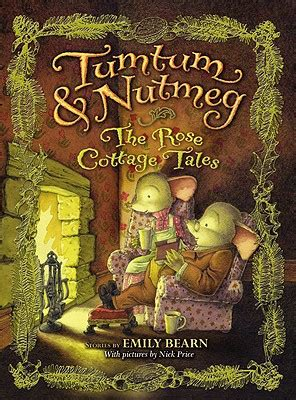 the of cottage tales from hill books tumtum nutmeg the cottage tales by emily bearn