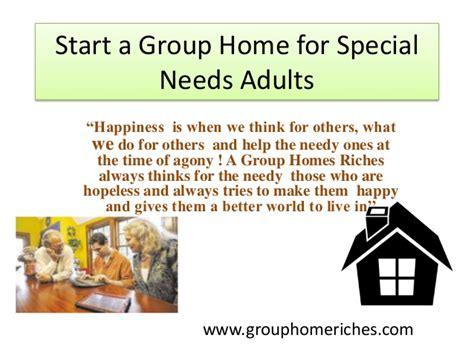 start a home for special needs adults