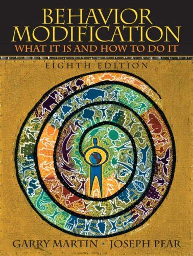 Behavior Modification Books by Behavior Modification By Garry Martin Joseph Pear