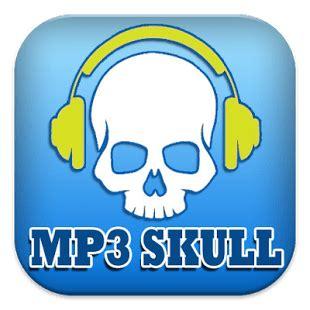 mp3 skull apk free mp3 skull 1 0 apk apkplz