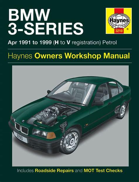 Bmw 1 Series Haynes Manual Pdf by Bmw 3 Series Petrol Apr 91 99 Haynes Repair Manual