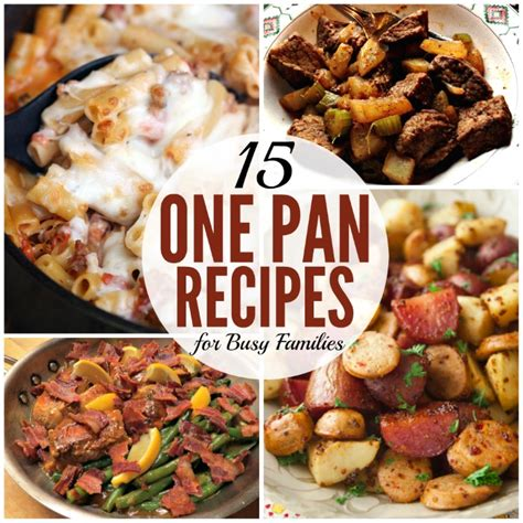 a lazy mom s one pan dinners