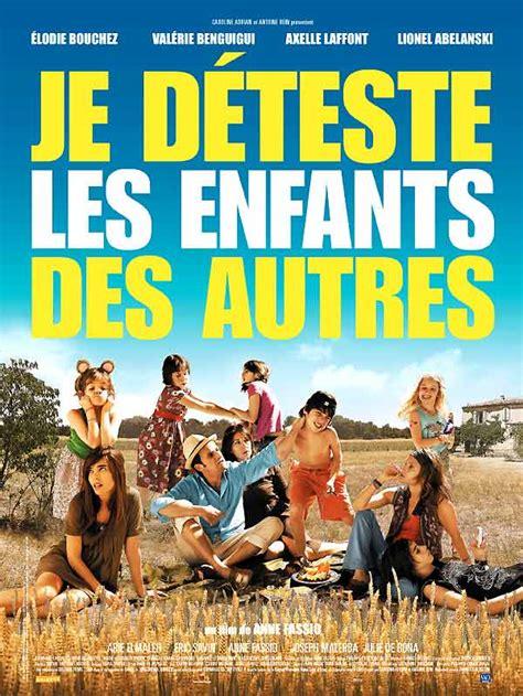 Film Comedie Francaise Streaming | je d 233 teste les enfants des autres film 2007 allocin 233