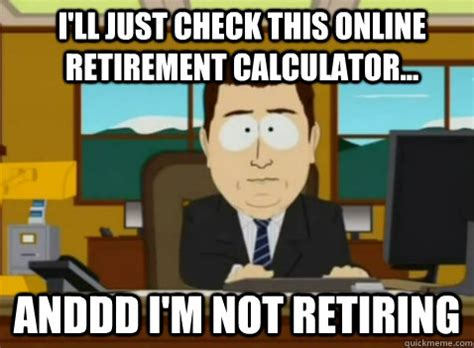 Retirement Meme - retirement meme 28 images 17 quirky retirement