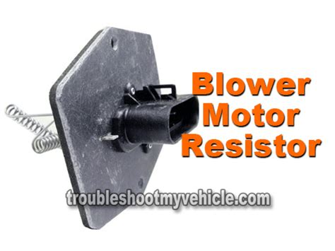 how to test bad resistor part 1 how to test the blower motor resistor gm 4 3l 5 0l 5 7l