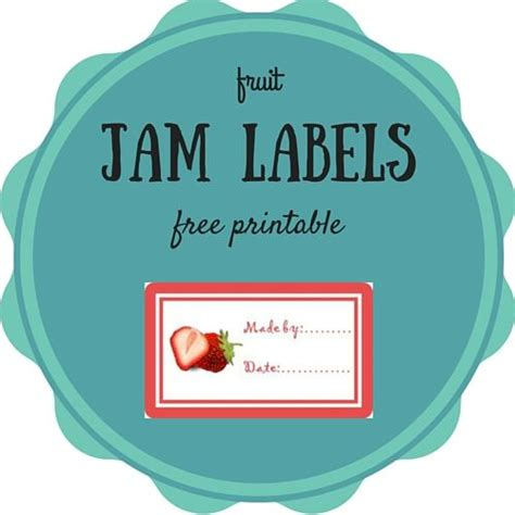 printable jam labels uk 71 best images about organized chaos on pinterest