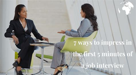 7 Ways To Impress Your by 7 Ways To Impress In The 5 Minutes Of
