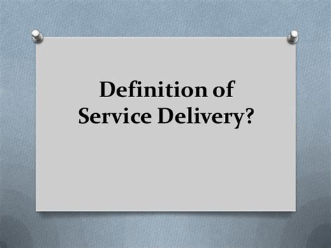 definition of service delivery