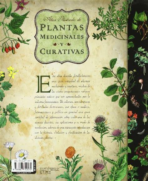atlas ilustrado de plantas 8467712570 plantas medicinales y curativas libros eco