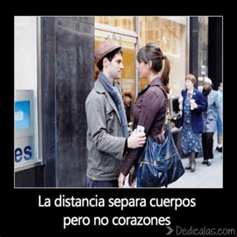 imagenes de amor la distancia no nos separa la distancia separa cuerpos pero no corazones imagenes