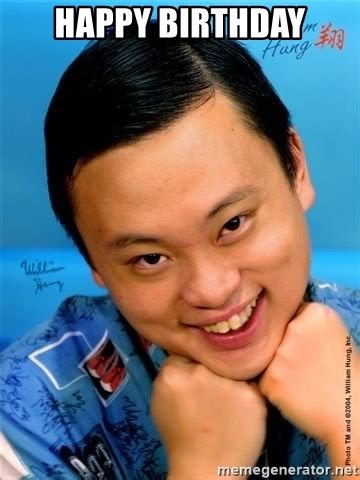 Asian Birthday Meme - happy birthday william hung asian guy meme generator