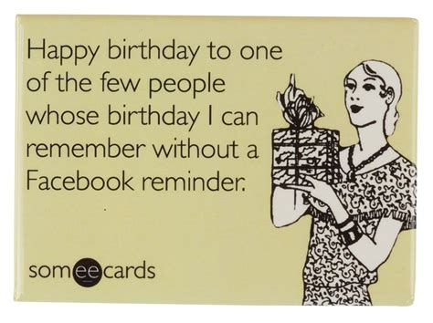Funny Birthday Meme For Friend - 17 best ideas about someecards best friends on pinterest