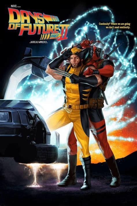 Deadpool X Apocalypse Days Of Future Past Wolverine Kaosraglan 6 les plus beaux fan arts de retour vers le futur rejou 233 par