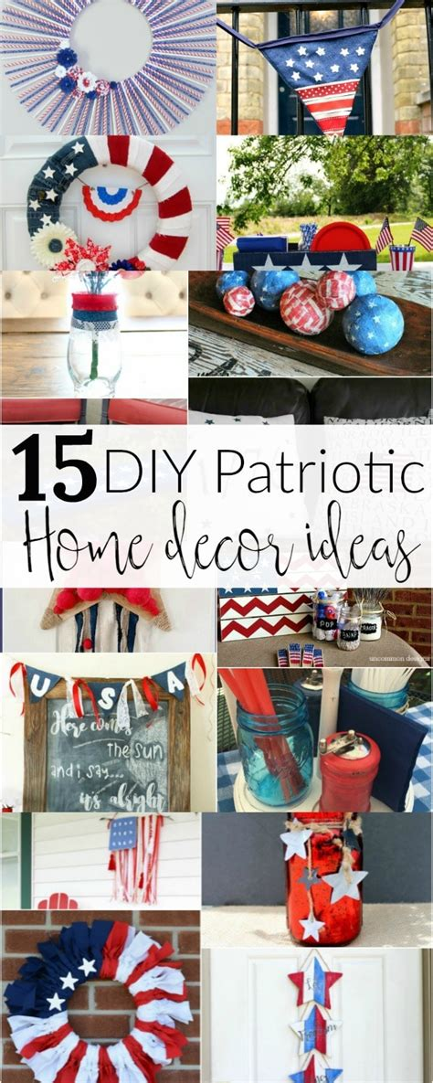 patriotic decor for home 15 diy patriotic home decor ideas mm 158 domestically