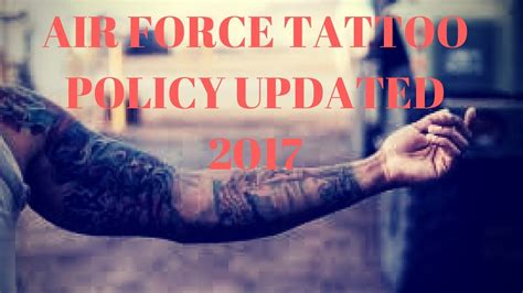 air force tattoo policy air policy changes 2017 airforce