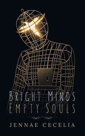 bright minds empty souls by jennae cecelia