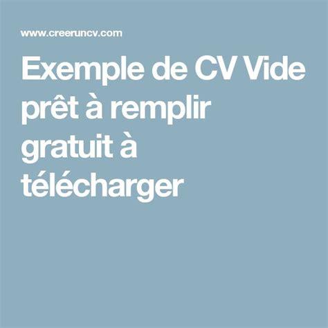 Cv Gratuit A Remplir by Les 25 Meilleures Id 233 Es De La Cat 233 Gorie Cv A Remplir Sur