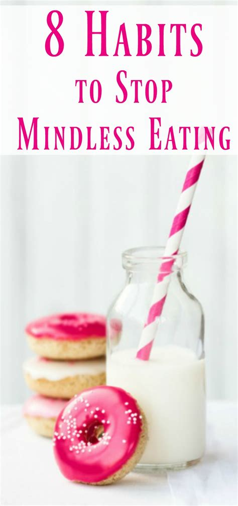 8 Ways To Eat Yourself Beautiful by 8 Habits To Stop Mindless Organize Yourself