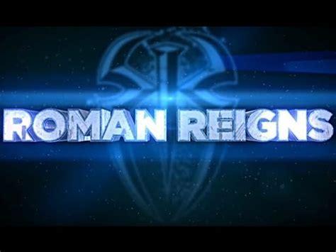 theme google chrome roman reigns wwe roman reigns new titantron theme song 2018 hd