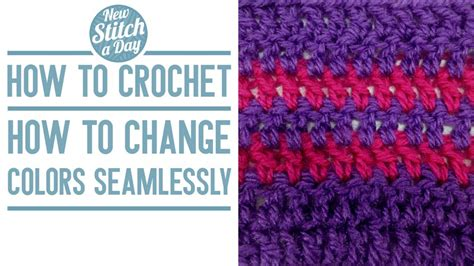 crochet how to change colors how to crochet how to change colors seamlessly new