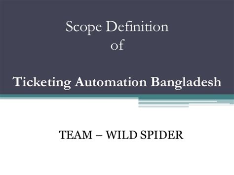 design scope definition scope definition of online ticketing system