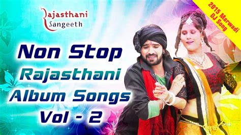 song nonstop non stop rajasthani marwadi dj album songs