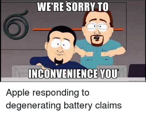 We Re Sorry Meme - we re sorry to nconvenience you apple meme on sizzle