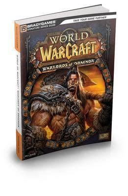 World Of Warcraft Warlords Of Draenor Signature Series
